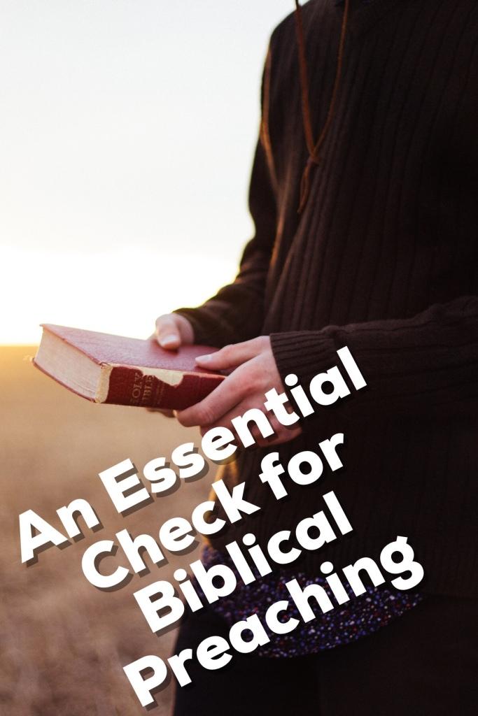 An  Essential Check for Biblical Preaching