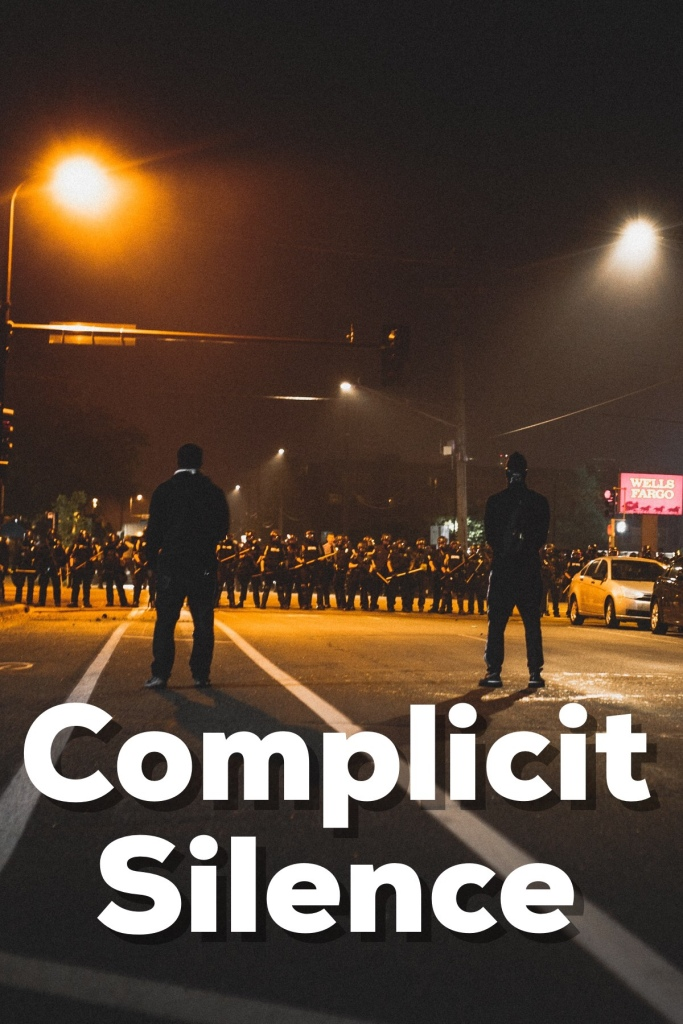 Complicit Silence