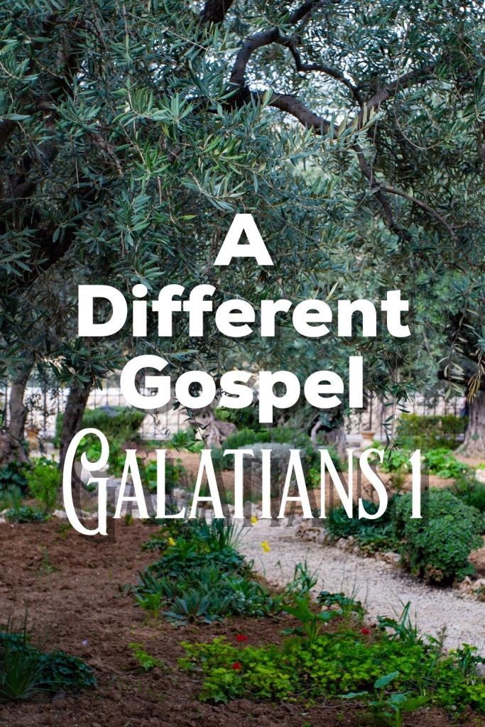 A Different Gospel: Galatians 1